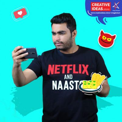 Official Netflix and Naasto Tshirt by Viraj Ghelani - Creative Ideas