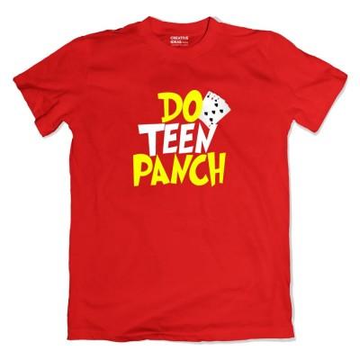 Do Teen Panch Tshirt