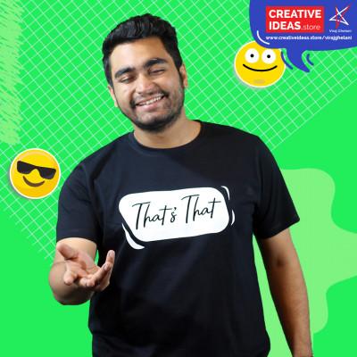 That's That Black Tshirt by Viraj Ghelani