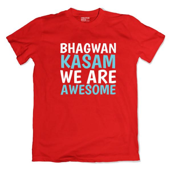 Bhagwan Kasam We are Awesome Red Tshirt
