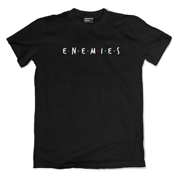 Best Friends nope ENEMIES Tshirt