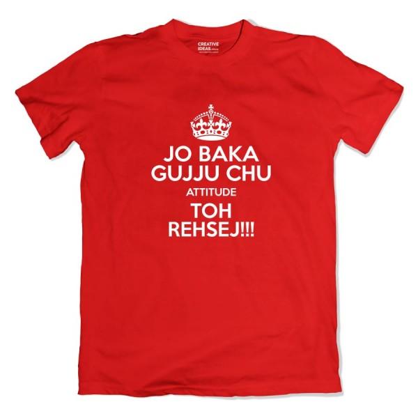 Jo Baka Gujju Attitude Tshirt