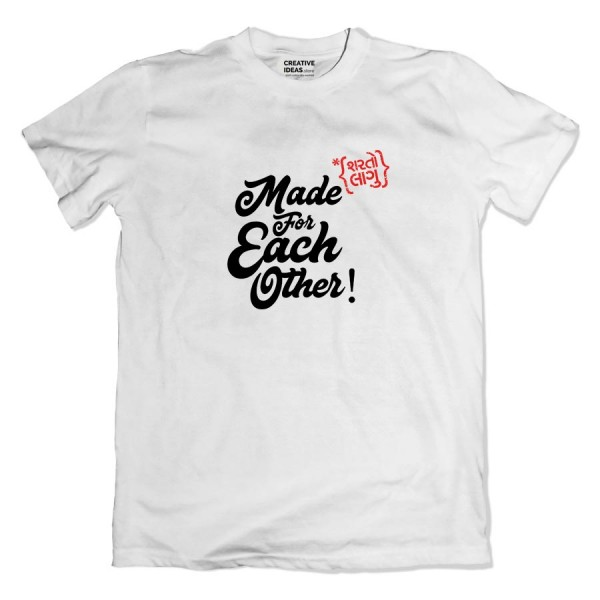 Made For Each Other*Sharato Lagu Tshirt