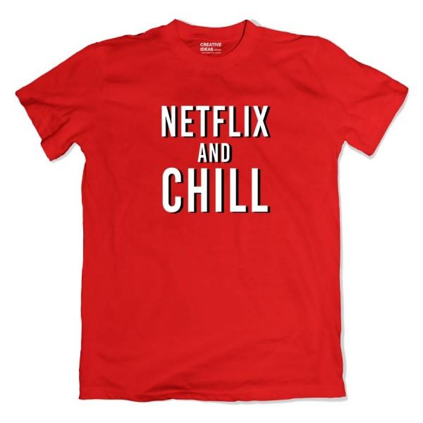 Netflix and Chill Tshirt
