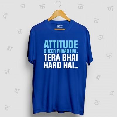 Attitude Cheer Phaad Hai Tera Bhai Hard Hai - Rhyming Blue Tshirt