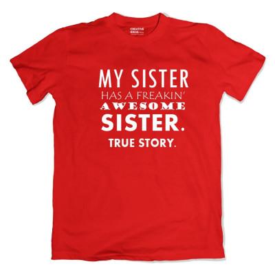 Freaking Awesome Sis Tshirt