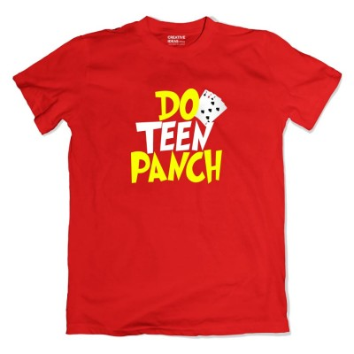 Do Teen Panch Tshirt