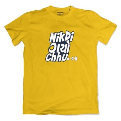 Nikdi Gayo Chhu Tshirt