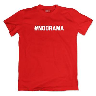 No Drama Tshirt