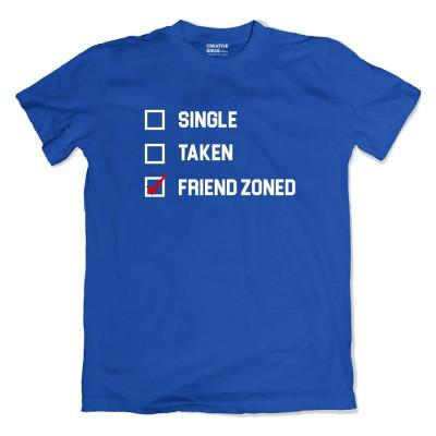 Single Taken Friendzoned Tshirt