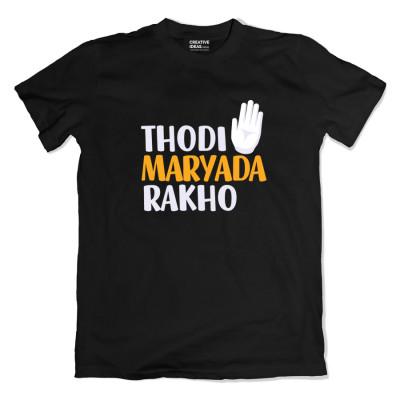 Thodi Maryada Rakho Unisex Black Tshirt by The Comedy Factory