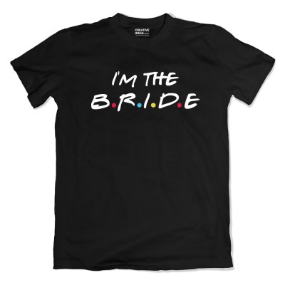 I am the Bride - I Do Crew Black Tshirt
