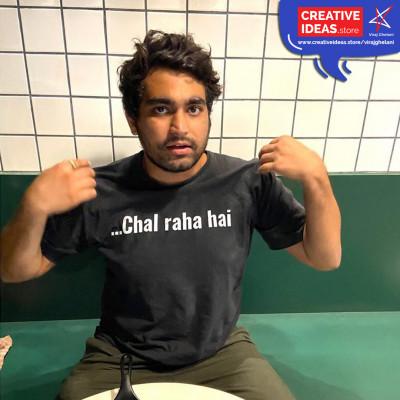 Chal raha hai Unisex Black Tshirt by Viraj Ghelani