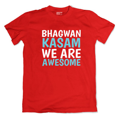 Bhagwan Kasam We are Awesome Red Tshirt