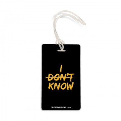 I Don't Know Travel Tag