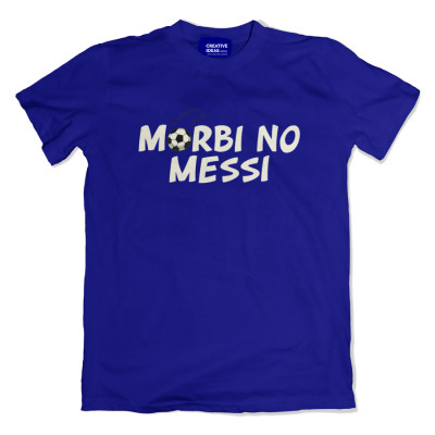 Morbi No Messi Unisex Blue Tshirt by The Comedy Factory