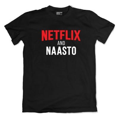 Netflix and Naasto Black Tshirt by Viraj Ghelani