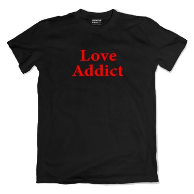 Love Addict Tshirt
