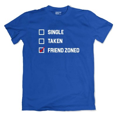 Single Taken Friendzoned Tshirt