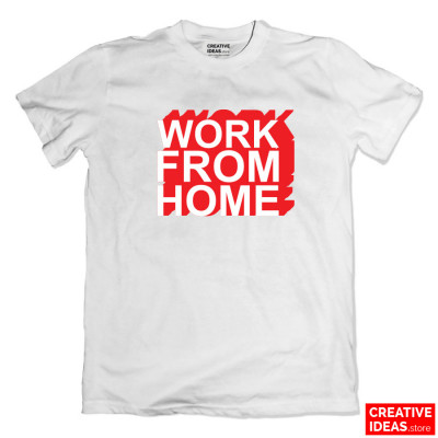 Work From Home White Tshirt