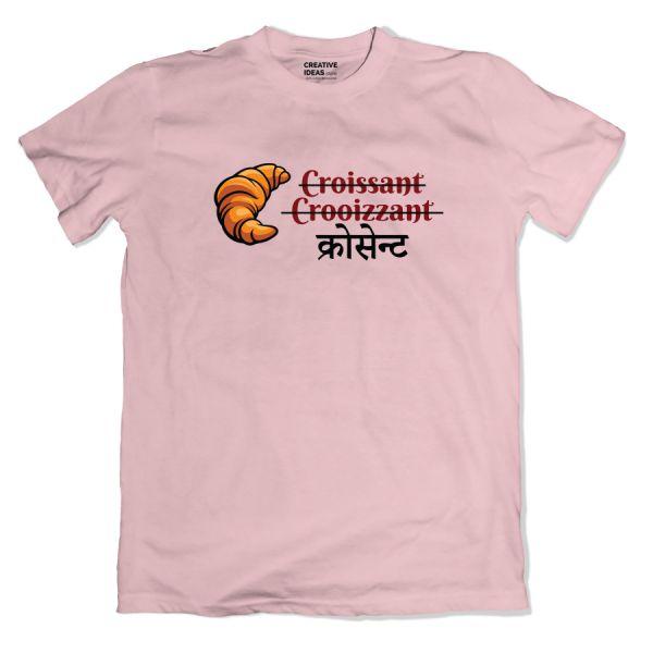 Croissant Pink Tshirt by Viraj Ghelani - Creative Ideas