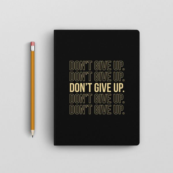 Don't Give Up Notebook by - Creative Ideas