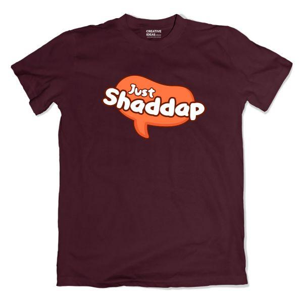 Just Shaddap Old Wine Tshirt