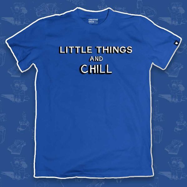 Little Things And Chill - Official Little Things Merchandise
