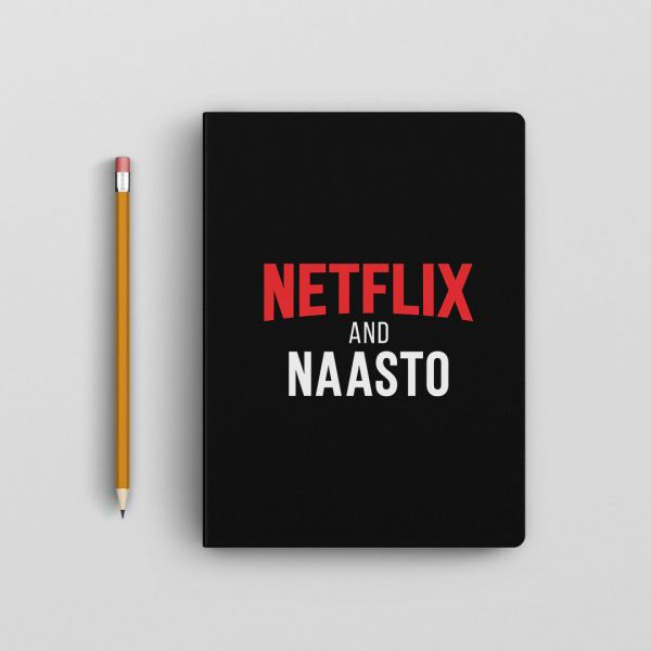 Official Netflix and Naasto Notebook by Viraj Ghelani - Creative Ideas