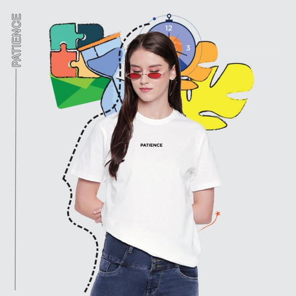 Be Patience White Tshirt