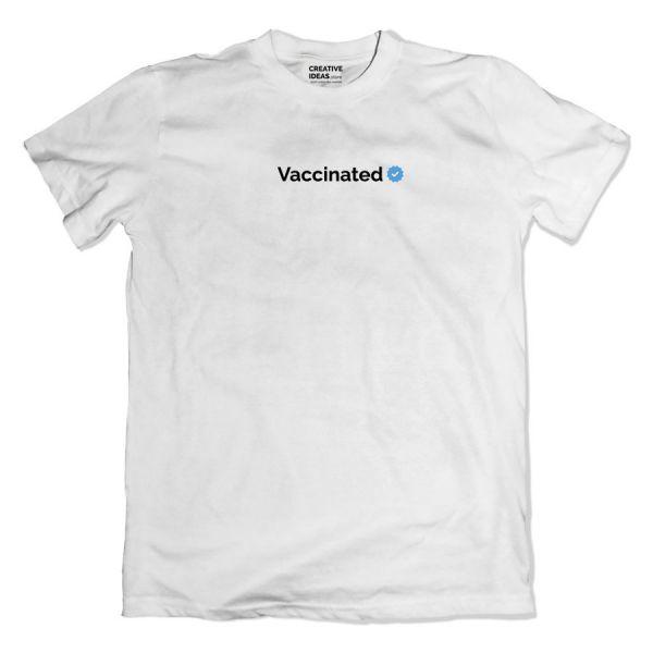 Vaccinated Verified White Tshirt