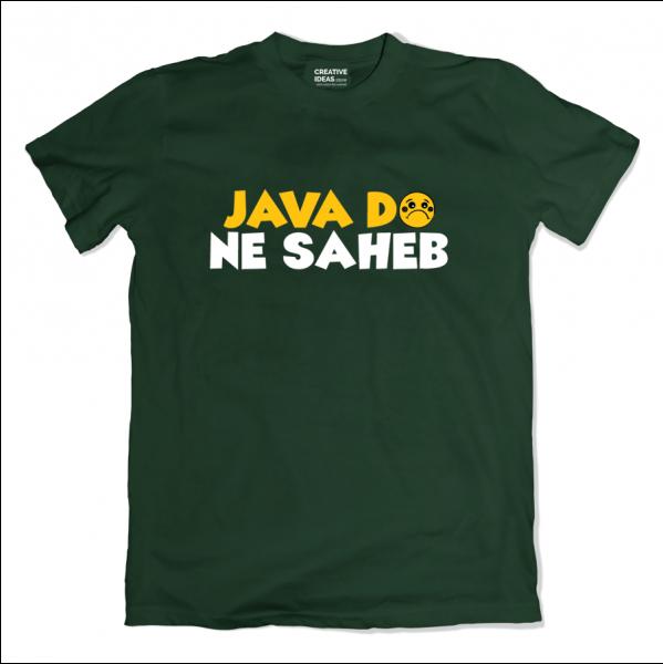 Java Do Ne Saheb Unisex Green Tshirt by The Comedy Factory