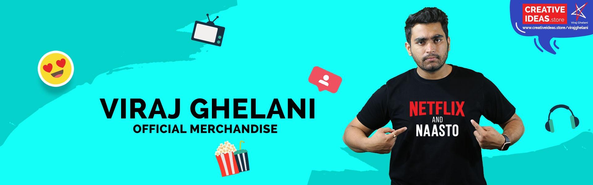Official Viraj Ghelani Merchandise